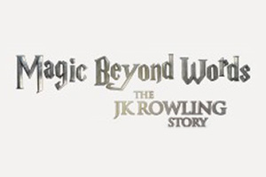 Magic Beyond Words: the JK Rowling Story