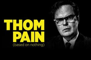 """""""Thom Pain"""" to premiere at the Indie Memphis Film Festival, November 1st."""