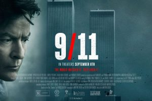 """""""9/11"""" in theaters starting on Sept. 8th"""